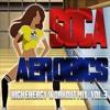 Soca Aerobics (HIGH ENERGY WORKOUT MIX) Vol.3