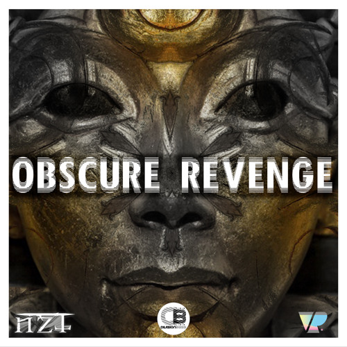 Obscure Revenge EP By Noizytek | OUT NOW! on all good stores