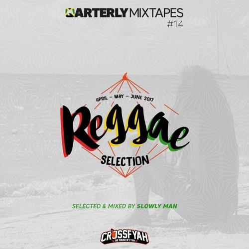 Crossfyah Sound - Quarterly Mixtapes REGGAE 14