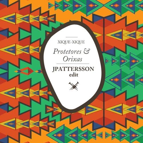 Xique-Xique - Protetores & Orixás (JPATTERSSON Trumpet Edit)