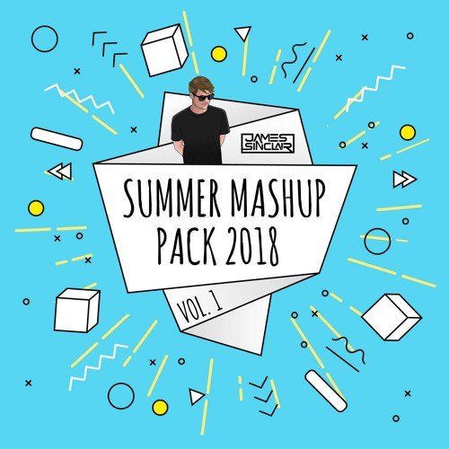 Summer Mashup Pack 2018 by James Sinclair | Free Listening