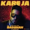 Kareja Kareja Badshah And Aastha Gill Mp3