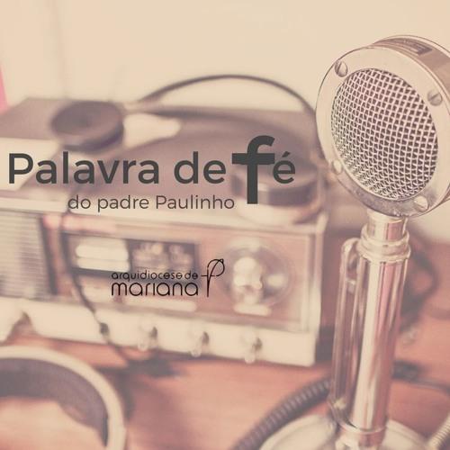Palavra de Fé do Padre Paulinho - 12 de janeiro