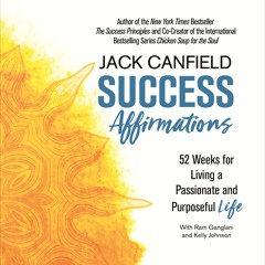 Success Affirmations by Jack Canfield, read by Keith Sellon-Wright