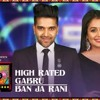 High Rated Gabru Ban Ja Rani  |  Mixtape Punjabi   Guru Randhawa, Neha Kakkar   Bhushan Kumar
