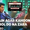 Main Agar Kahoon Bol Do Na Zara   Mixtape   Armaan Malik & Jonita Gandhi   Bhushan Kumar