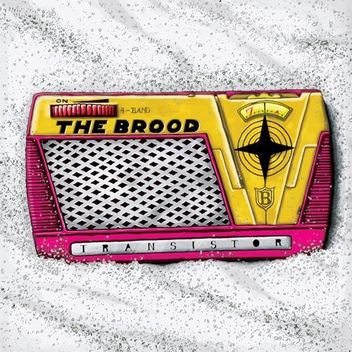 Transistor - The Brood