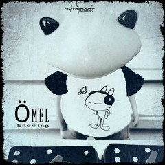 Omel - Knowing  Released by Ovnimoon Records