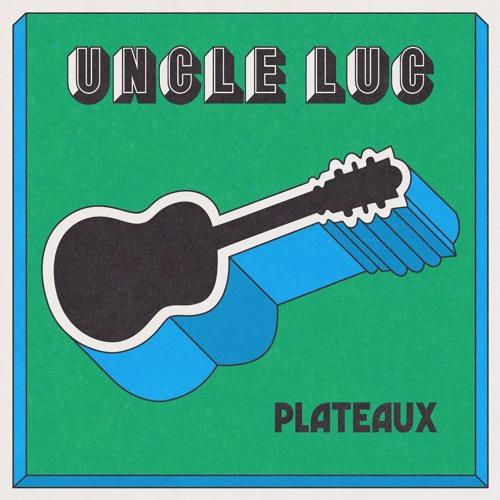 Uncle Luc 'Plateaux'