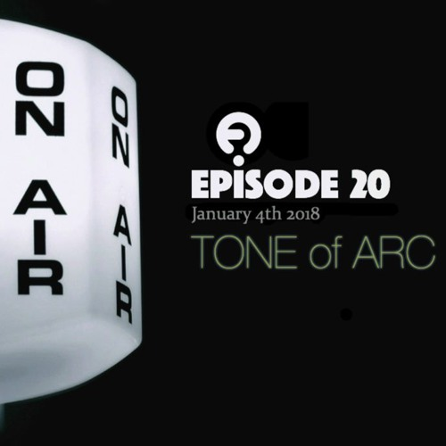 Download FRISKY RADIO - TONE OF ARC MIX - JANUARY 4TH 2018 - EPISODE 20