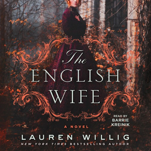 The English Wife by Lauren Willig, audiobook excerpt