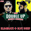 The Double-Up Mix #03 - Eliminate + Blvk Sheep - Hosted by Jayceeoh