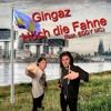 Gingaz - Hoch Die Fahne (feat. Eddy MC)