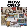 """""""Distortion"""" by Mount Eerie (from """"Now Only"""")"""