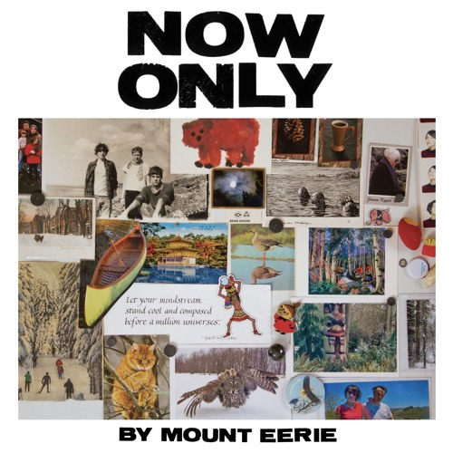 """Distortion"" by Mount Eerie (from ""Now Only"")"