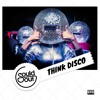 Sould Out - Think Disco