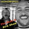 The Dude & Bird Show: Episode 41