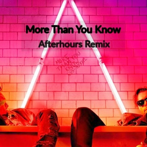 axwell ingrosso - more than you know song download