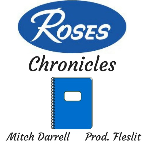 Roses Chronicles