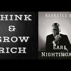 Earl Nightingale -The Hidden Secrets Inside THINK AND GROW RICH (FULL AUDIO BOOK)