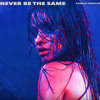 Camila Cabello | Never Be The Same (Greenman Remix)