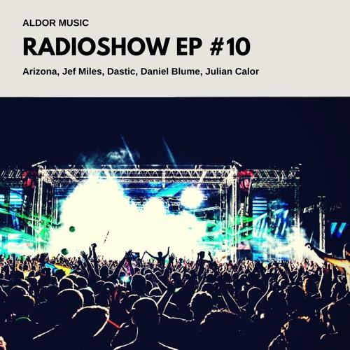 Aldor Music Radioshow 10 [FREE DOWNLOAD]