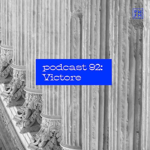Podcast PWFM092 : Victore 🥁