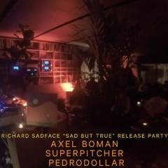 Superpitcher, Pedrodollar & Axel Boman @ Hosoi, Stockholm 16 Dec 2017