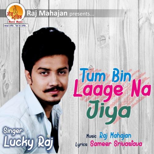 Tum Bin Laage Na Jiya