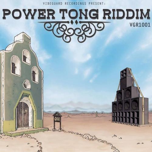 VGR1001 - Power Tong Riddim