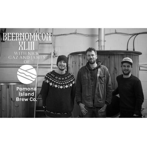 Beernomicon XLIII - Interview with Pomona Island Brew Co.