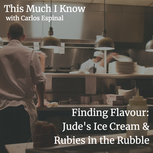 Finding Flavour: Jude's Ice Cream and Rubies in the Rubble on building loved brands