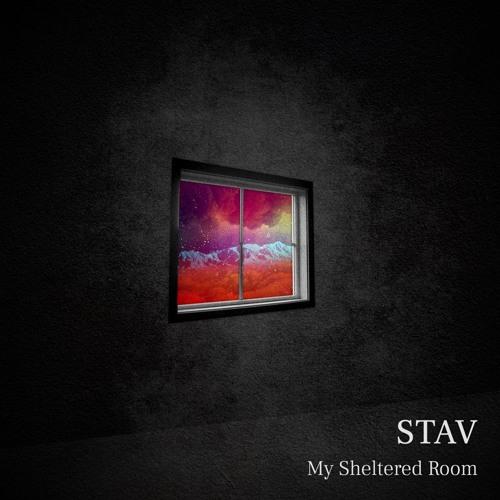 Stav G - My Sheltered Room