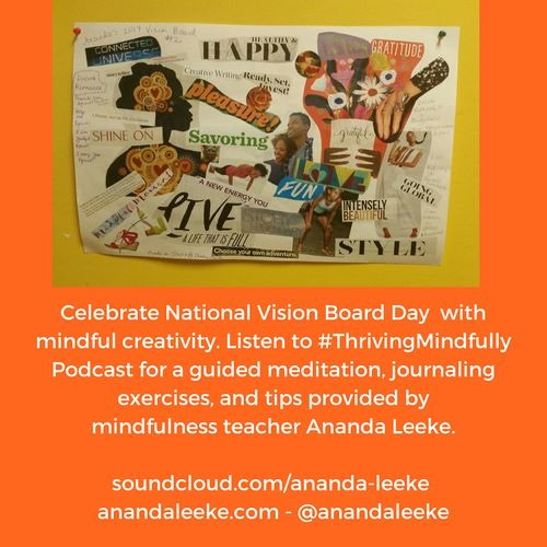 #ThrivingMindfully: Celebrate National Vision Board Day with Mindful Creativity