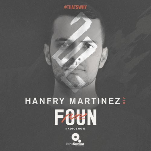 PURE FOUN 017 · HANFRY MARTINEZ · Ibiza Sonica Radio