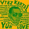 Download Vybz Kartel - Yuh-Love Mp3