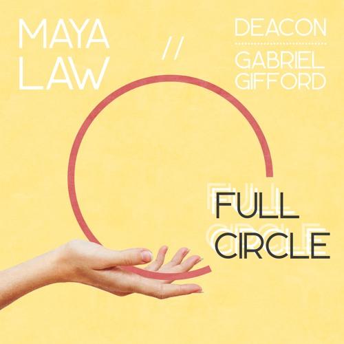 Full Circle (feat. Deacon & Gabriel Gifford)