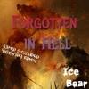 Forgotten In Hell (we're still here remix)