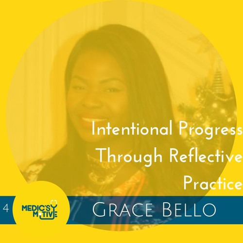 Intentional Progress Through Reflective Practice