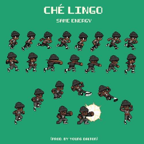 Che Lingo - SAME ENERGY
