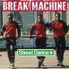 Break Machine - Street Dance '83