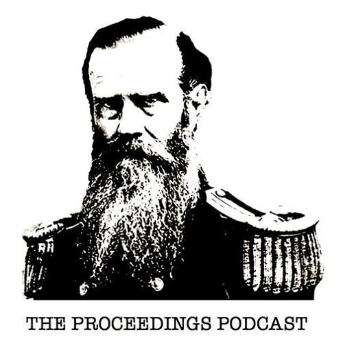 Proceedings Podcast Episode 6 - LT Jarrod Suess, USN