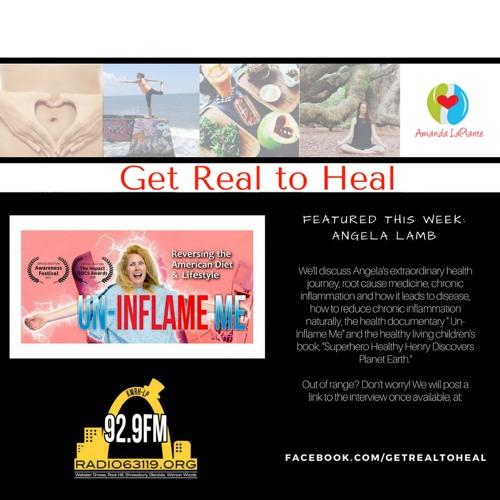 Get Real to Heal - Angela Lamb - Taming Inflammation