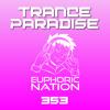 Euphoric Nation - Trance Paradise 353 2018-01-04 Artwork