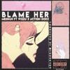 BLAME HER ft. Wizzu & Action Doxx (p. @prodRagu)
