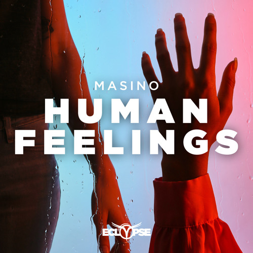 MASINO - Human Feelings [FREE DOWNLOAD]