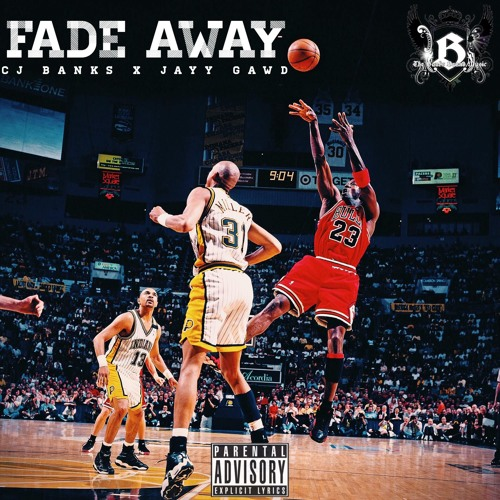 Fade Away by Pride (C.J. Banks x Jayy Gawd)