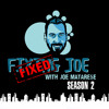 #1 Season 2  Fixed Joe! ( A New Era...A New Podcast from Joe Matarese)