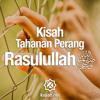 Download Ceramah Singkat: Kisah Tahanan Perang Rasulullah - Ustadz Johan Saputra Halim, M.HI.