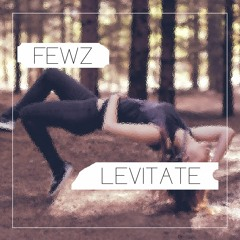 Levitate (OUT NOW on Spotify & ITunes)